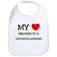 My Heart Belongs To A MECHANICAL ENGINEER Bib