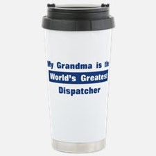 Grandma is Greatest Dispatche Travel Mug