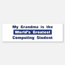 Grandma is Greatest Computing Bumper Bumper Bumper Sticker
