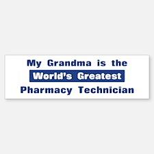 Grandma is Greatest Pharmacy Bumper Bumper Bumper Sticker