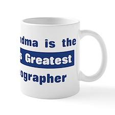 Grandma is Greatest Choreogra Small Mug