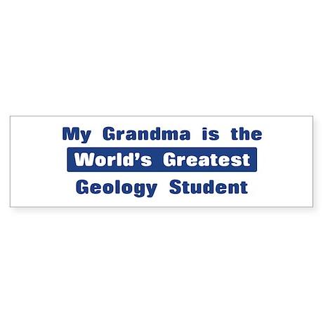 Grandma is Greatest Geology S Bumper Sticker