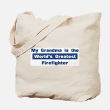 Grandma is Greatest Firefight Tote Bag
