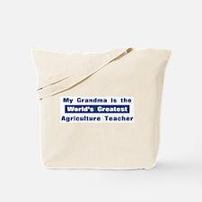 Grandma is Greatest Agricultu Tote Bag