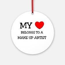 My Heart Belongs To A MAKE UP ARTIST Ornament (Rou