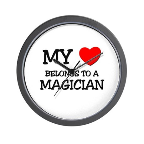 My Heart Belongs To A MAGICIAN Wall Clock