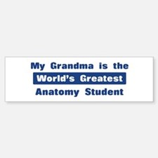 Grandma is Greatest Anatomy S Bumper Bumper Bumper Sticker