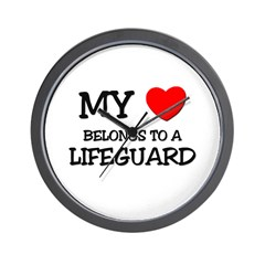 My Heart Belongs To A LIFEGUARD Wall Clock