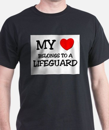 My Heart Belongs To A LIFEGUARD T-Shirt