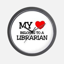My Heart Belongs To A LIBRARIAN Wall Clock