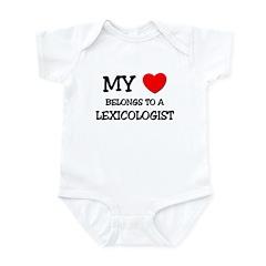 My Heart Belongs To A LEXICOLOGIST Infant Bodysuit