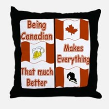 Being Canadian Throw Pillow