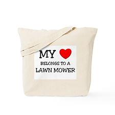 My Heart Belongs To A LAWN MOWER Tote Bag