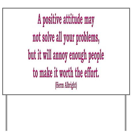Positive Attitude Yard Sign