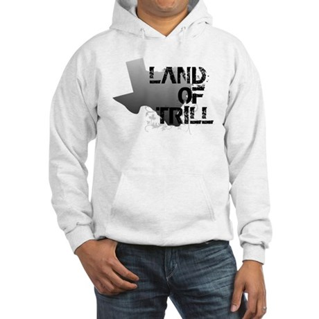 Land Of Trill Hooded Sweatshirt
