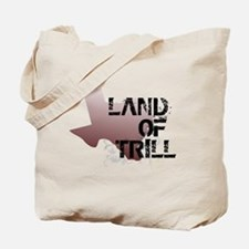 Land Of Trill Tote Bag