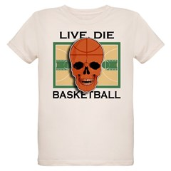 Live, Die, Basketball T-Shirt