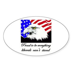 Proud to be everything libera Oval Decal