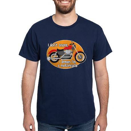 I Dream I'm A Motorcyle Dark T-Shirt