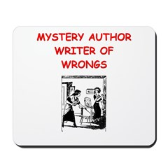 mystery writer author joke Mousepad