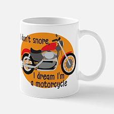 I Dream I'm A Motorcyle Mug