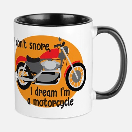 I DREAM I'M A MOTORCYCLE MUG