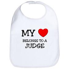 My Heart Belongs To A JUDGE Bib