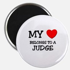 My Heart Belongs To A JUDGE Magnet