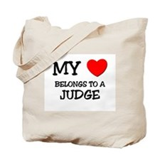 My Heart Belongs To A JUDGE Tote Bag