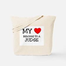 My Heart Belongs To A JUDGE Tote Bag