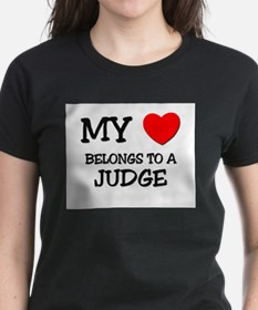My Heart Belongs To A JUDGE Tee