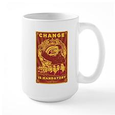 Change Is Mandatory Mug