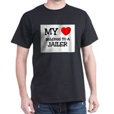 My Heart Belongs To A JAILER T-Shirt