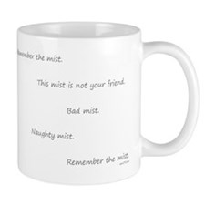 This mist is not your Mug