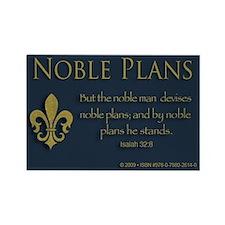 Noble Plans - Isaiah 32:8 - Magnet (1) Rectangle M