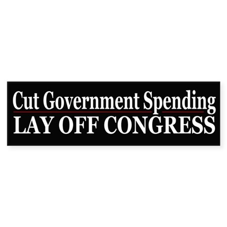 Lay Off Congress - Bumper Sticker