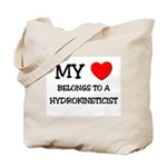 My Heart Belongs To A HYDROKINETICIST Tote Bag