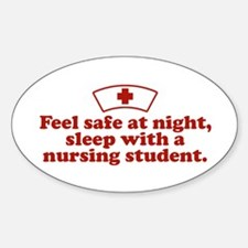 Funny Nursing Student Oval Decal