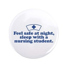 "Funny Nursing Student 3.5"" Button"