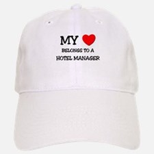 My Heart Belongs To A HOTEL MANAGER Baseball Baseball Cap