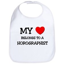My Heart Belongs To A HOROGRAPHIST Bib