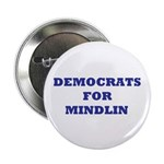 """Democrats For Mindlin 2.25"""" Button (10 pack)"""