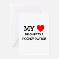 My Heart Belongs To A HOCKEY PLAYER Greeting Cards