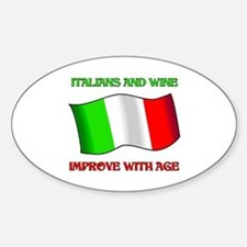 Italians and Wine Improve With Age Oval Decal