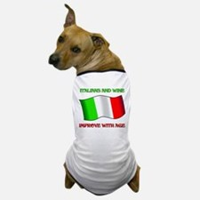 Italians and Wine Improve With Age Dog T-Shirt