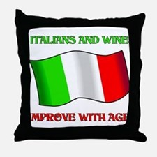 Italians and Wine Improve With Age Throw Pillow