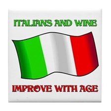 Italians and Wine Improve With Age Tile Coaster