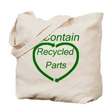 I Contain Recycled Parts Tote Bag