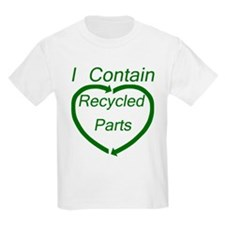 I Contain Recycled Parts T-Shirt
