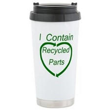 I Contain Recycled Parts Travel Mug